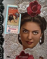 Picasso Carmen Sol y Sombra par Anne Baldassari