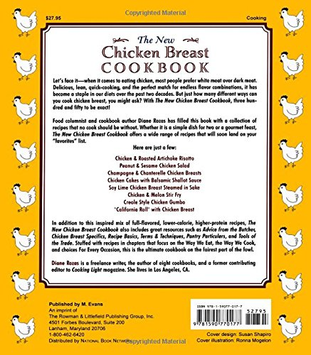 The New Chicken Breast Cookbook 350 Quick And Delicious Ways To Cook Everybody S Favorite Food Diane Rozas 9781590770177 Amazon Com Books