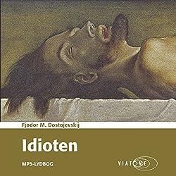 Idioten [The Idiot]