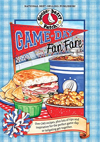 Game-Day Fan Fare: Over 240 recipes, plus tips and inspiration to make sure your game-day celebration is a home run! (Everyday Cookbook - Tips Tailgating
