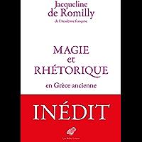 Magie et rhétorique en Grèce ancienne (French Edition)
