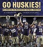 Go Huskies!, W. Thomas Porter, 1600788270
