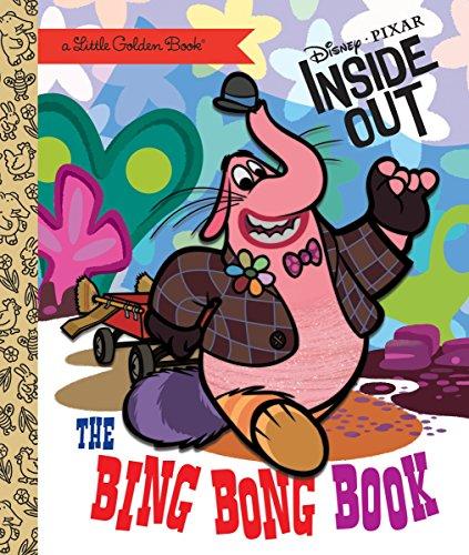 The Bing Bong Book (Disney/Pixar Inside Out) (Little Golden Book)