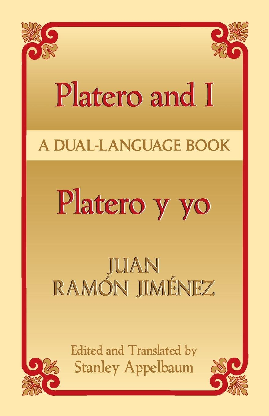 Platero and I/Platero y yo: A Dual-Language Book (Dover Dual Language Spanish) by Dover Publications
