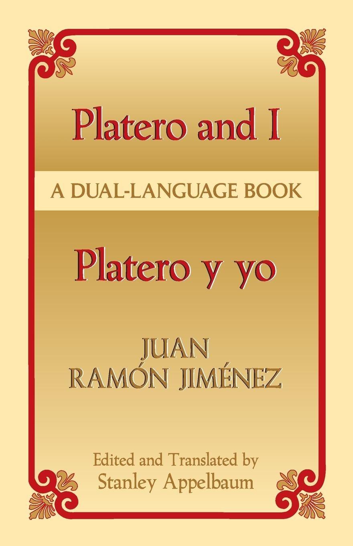 Platero and I/Platero y yo: A Dual-Language Book (Dover Dual Language Spanish)