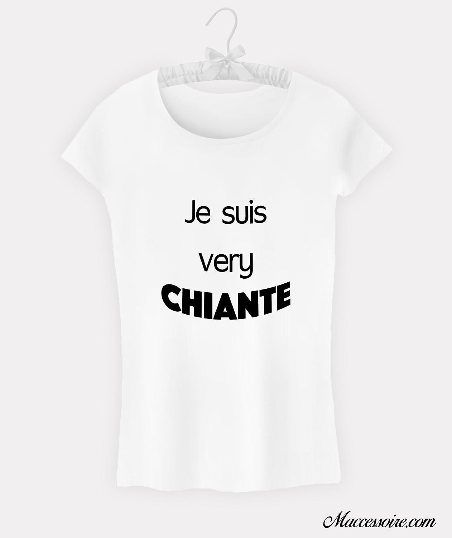T-Shirt Femme Citation Je suis very chiante
