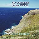 No Corners for the Devil Audiobook by Olive Etchells Narrated by Gordon Griffin