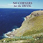 No Corners for the Devil | Olive Etchells