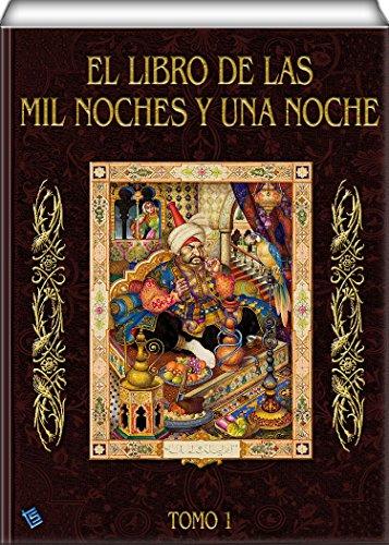 El libro de las mil noches y una noche (tomo 1) (Spanish Edition