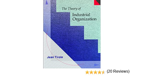 Amazon the theory of industrial organization mit press ebook amazon the theory of industrial organization mit press ebook jean tirole kindle store fandeluxe Image collections