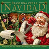 Erase una vez la Navidad / The Night Before Christmas (Spanish Edition)