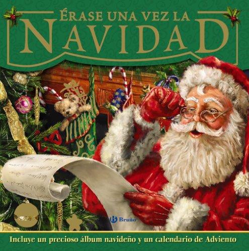 Erase una vez la Navidad / The Night Before Christmas (Spanish Edition) by Editorial Bruno