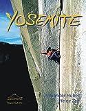 Yosemite: Mekka des Freikletterns (Edition Berge)
