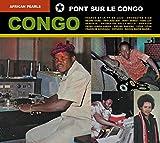 African Pearls: Congo - Pont Sur Le Congo