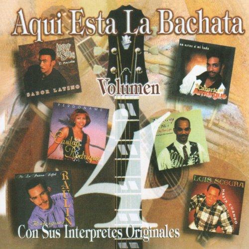 ... Aqui Esta La Bachata Vol. 4