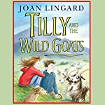 Tilly and the Wild Goats | Joan Lingard