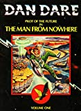 Dan Dare: The Man from Nowhere v. 1