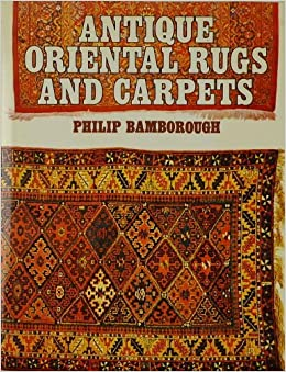 antique oriental rugs and carpets philip bamborough amazoncom books