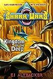 Shark Wars #4: Kingdom of the Deep