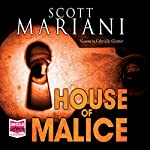 House of Malice | Scott G. Mariani