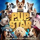 Pup Star (Original Motion Picture Soundtrack)