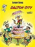 Lucky Luke - tome 3 - Dalton city (French Edition)