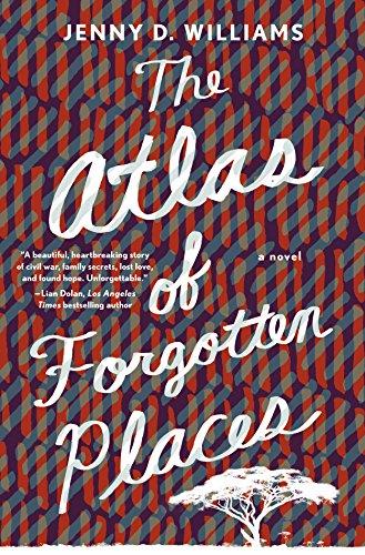 The Atlas of Forgotten Places: A Novel