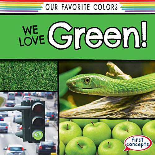 Download We Love Green! (Our Favorite Colors) pdf epub