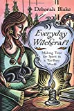 Everyday Witchcraft: Making Time for Spirit in a Too-Busy World