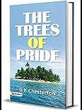 The Trees of Pride : GK Chesterton