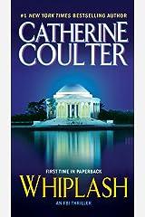 Whiplash (An FBI Thriller Book 14) Kindle Edition