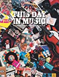 This Day in Music, Neil Cossar, 1849385432