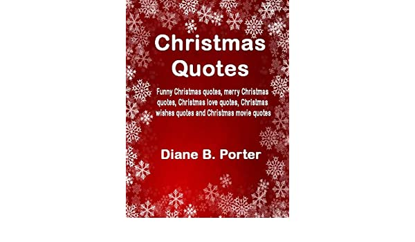 Amazon.com: Christmas Quotes: Funny Christmas quotes, merry ...