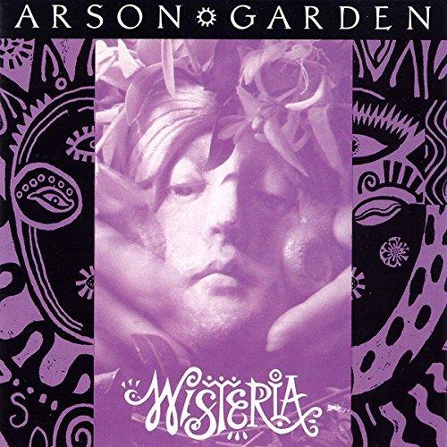 Wisteria By Arson Garden (1993-08-10) ()
