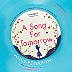 A Song for Tomorrow | Alice Peterson