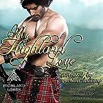 My Highland Love: Highland Lords Volume 1 | Tarah Scott