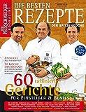 DER FEINSCHMECKER Die besten Rezepte der Spitzenköche (Feinschmecker Bookazines)