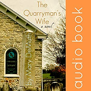 The Quarryman's Wife Audiobook