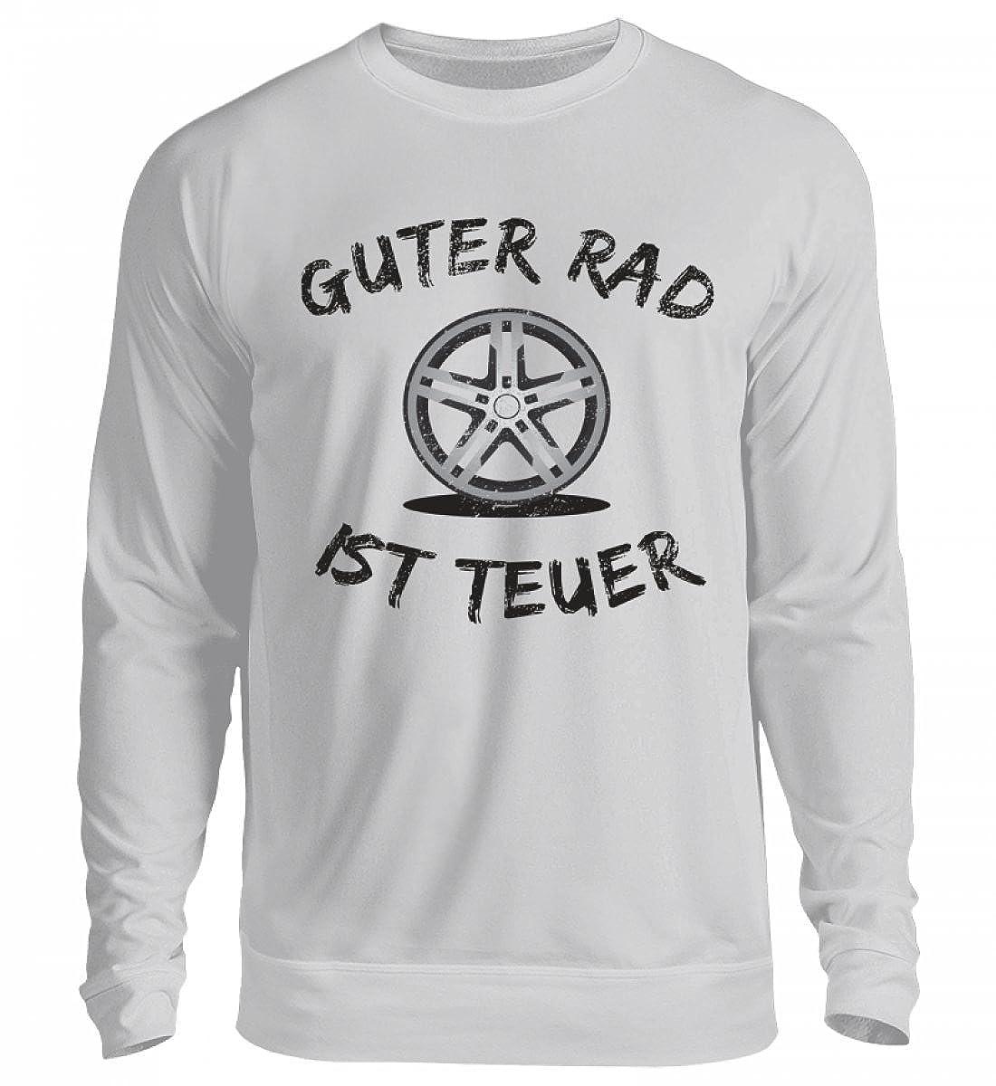 5be85847a92d Hochwertiger Unisex Pullover - Guter Rad Ist Teuer T-Shirt Fahrzeug Tuning  Motorsport Kfz Chromfelge Auto Tuner Geschenk  Amazon.de  Bekleidung