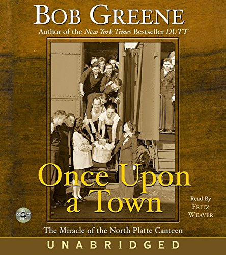 Once Upon a Town CD: The Miracle of the North Platte Canteen by HarperAudio