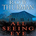 All Seeing Eye Audiobook by Rob Thurman Narrated by Jeff Hoyt