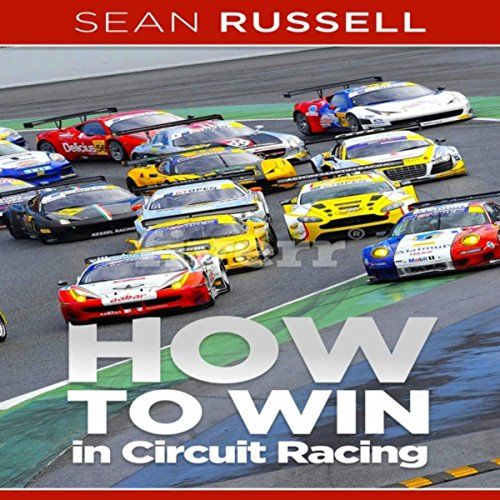 How to Win in Circuit Racing