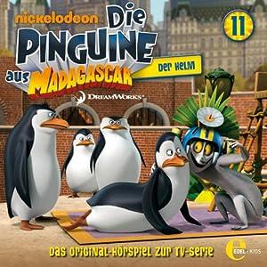 Der Helm (Die Pinguine aus Madagascar 11) Hörspiel