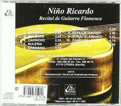 Recital De Guitarra Flamenca: Nino Ricardo: Amazon.es: Música