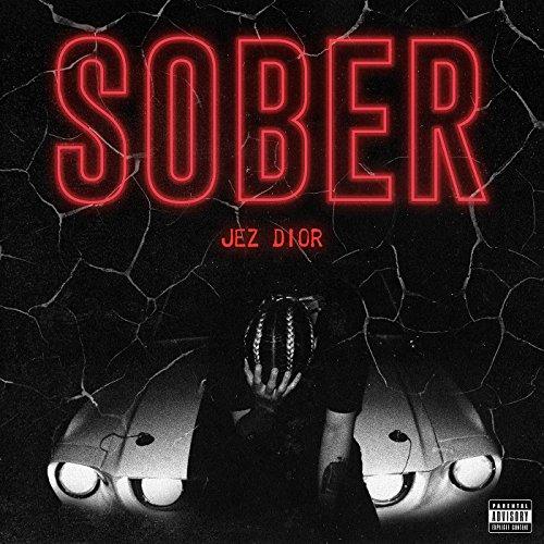 Sober [Explicit]