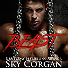 Beast Audiobook by Sky Corgan Narrated by Nathan Glondys