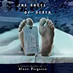 The Angel of Death: Forensic Mystery | Alane Ferguson