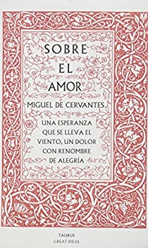 Sobre El Amor par De Cervantes