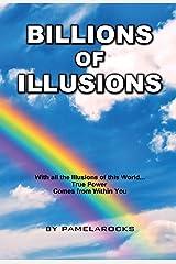 Billions of Illusions (Billions of Illusions-Book 1) Kindle Edition