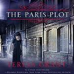 The Paris Plot: Malcolm & Suzanne Rannoch, Book 3.5 | Teresa Grant